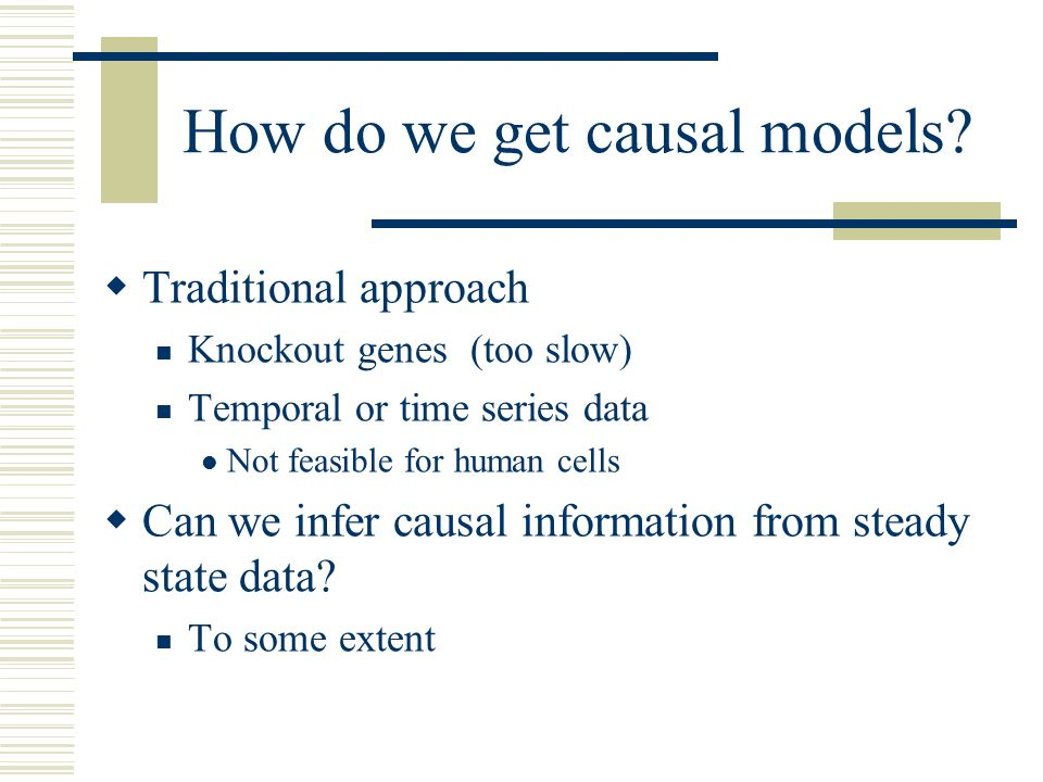 How do we get causal models