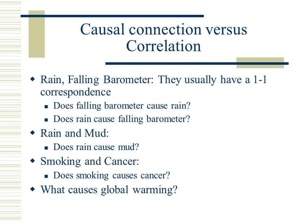 Causal connection versus Correlation