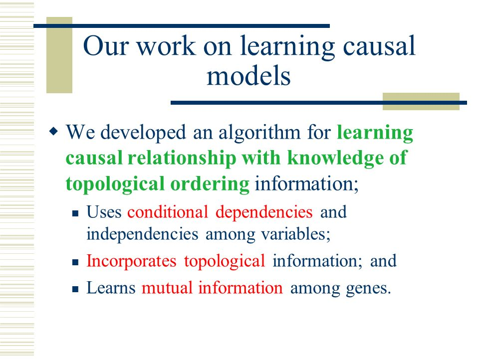 Our work on learning causal models