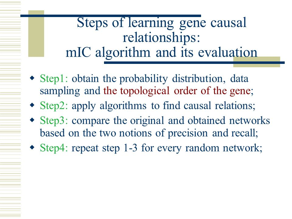 Steps of learning gene causal relationships: mIC algorithm and its evaluation