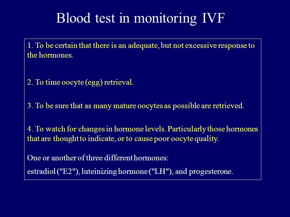 Blood test in monitoring IVF