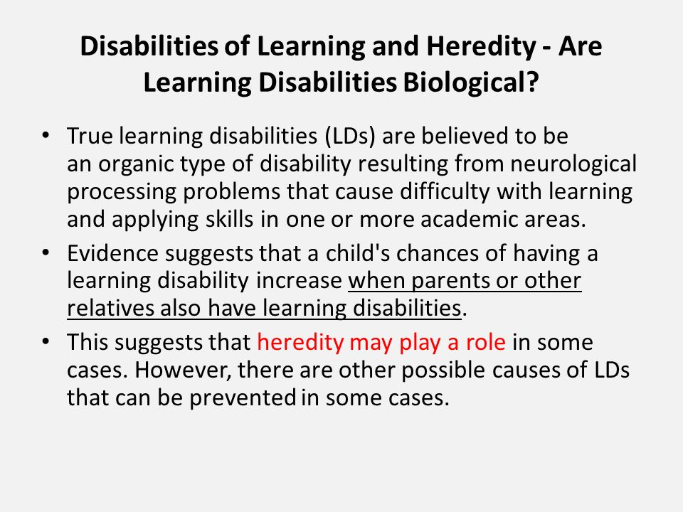 Disabilities of Learning and Heredity - Are Learning Disabilities Biological