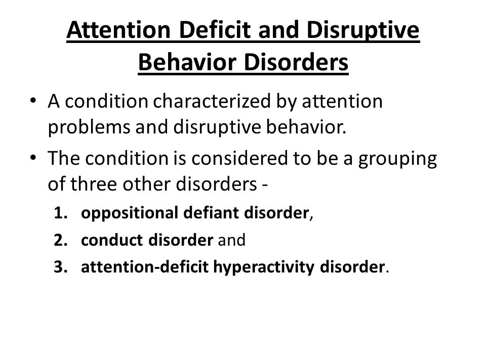 Attention Deficit and Disruptive Behavior Disorders