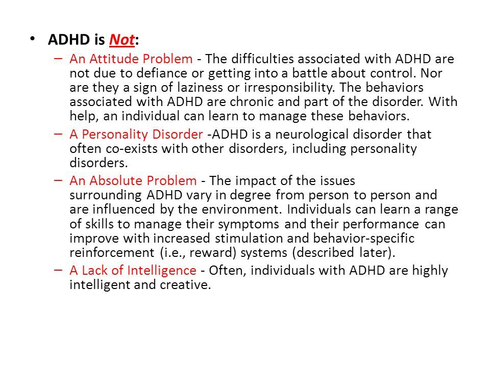 ADHD is Not: