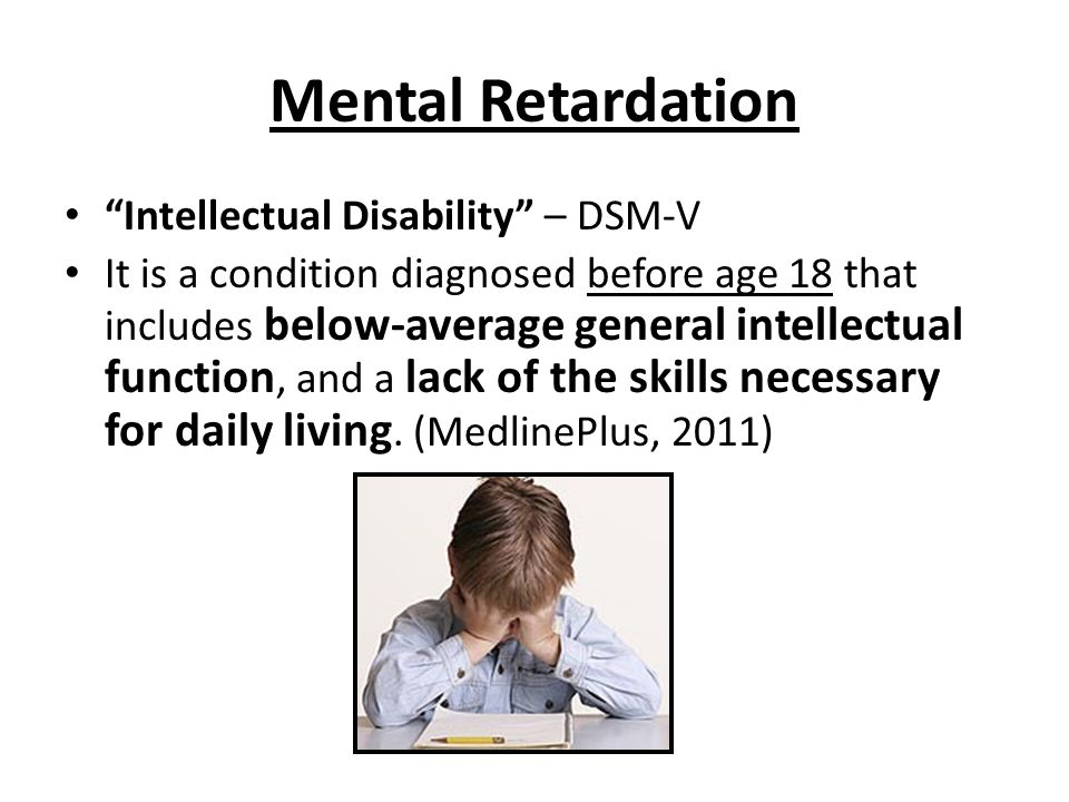 Mental Retardation Intellectual Disability – DSM-V