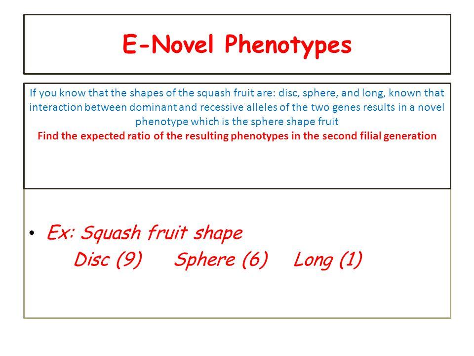 E-Novel Phenotypes