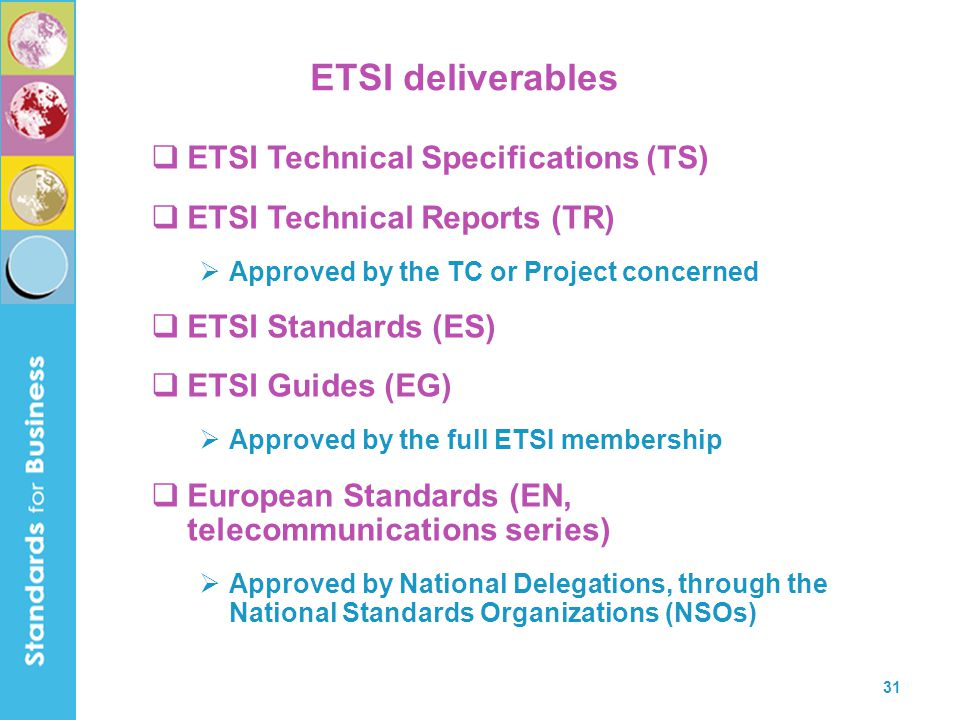 ETSI deliverables ETSI Technical Specifications (TS)