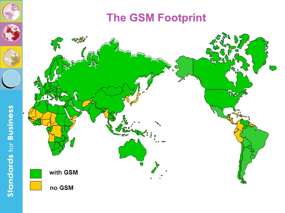 The GSM Footprint with GSM no GSM