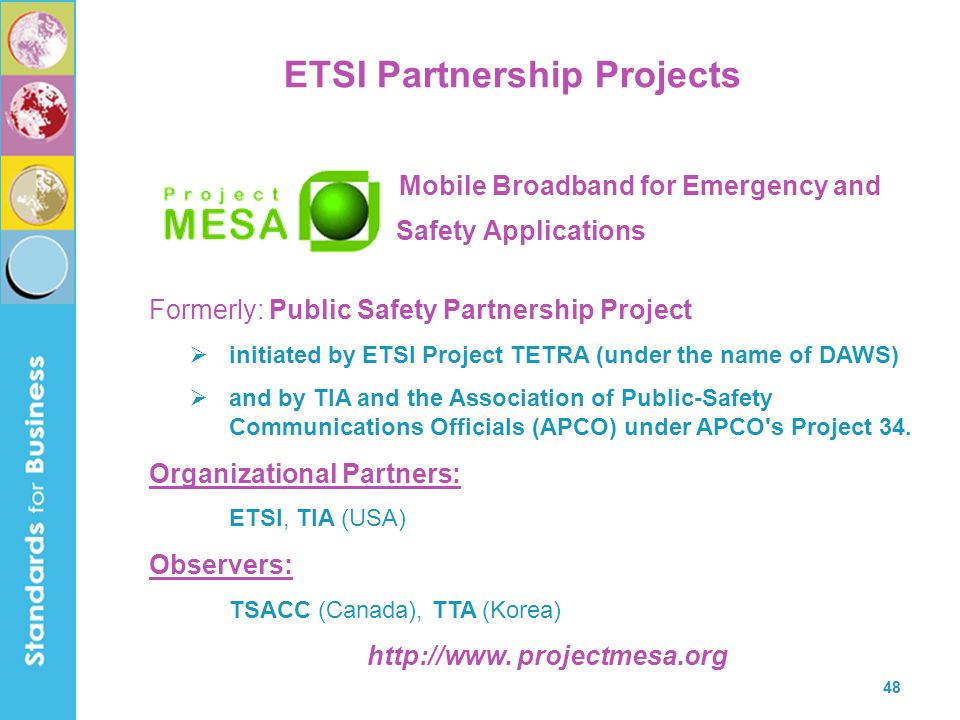 ETSI Partnership Projects http://www. projectmesa.org