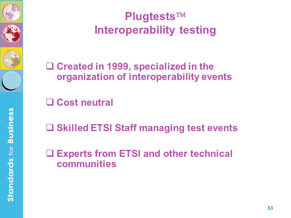 Plugtests Interoperability testing
