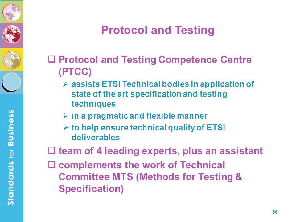 Protocol and Testing Protocol and Testing Competence Centre (PTCC)