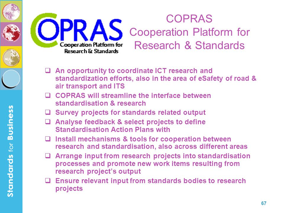 COPRAS Cooperation Platform for Research & Standards