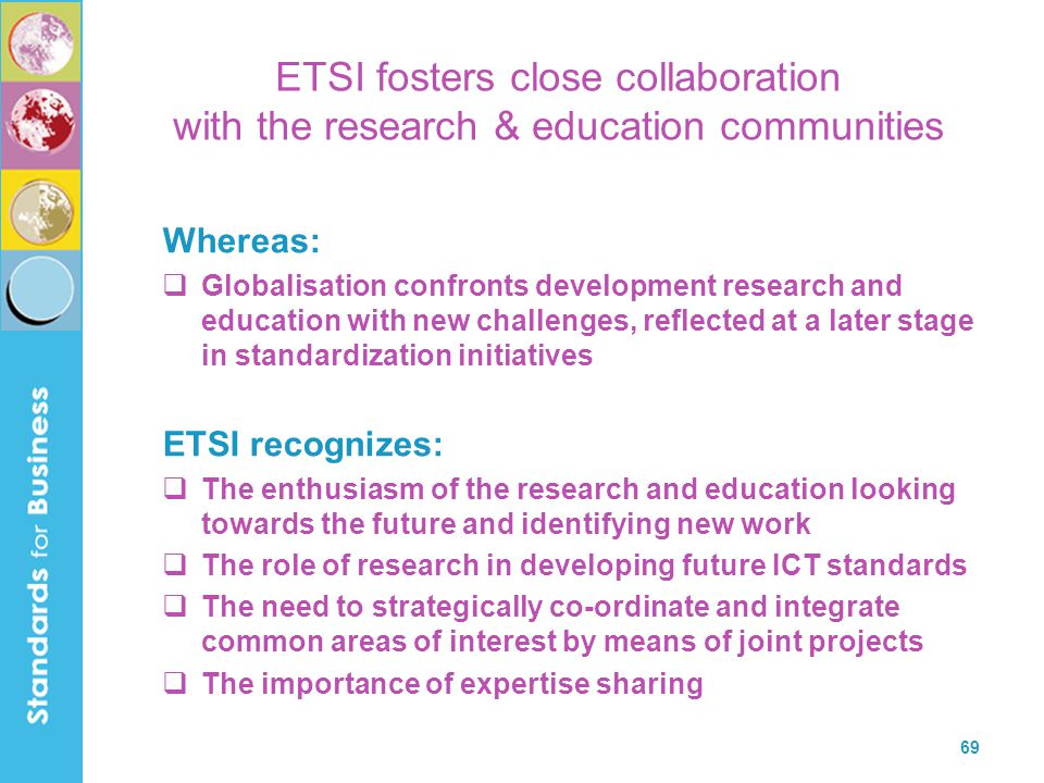 ETSI fosters close collaboration with the research & education communities