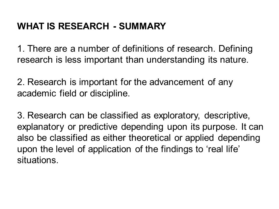 WHAT IS RESEARCH - SUMMARY