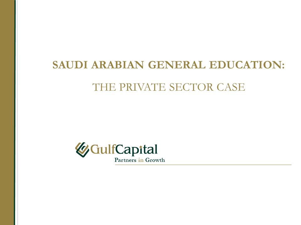 SAUDI ARABIAN GENERAL EDUCATION: