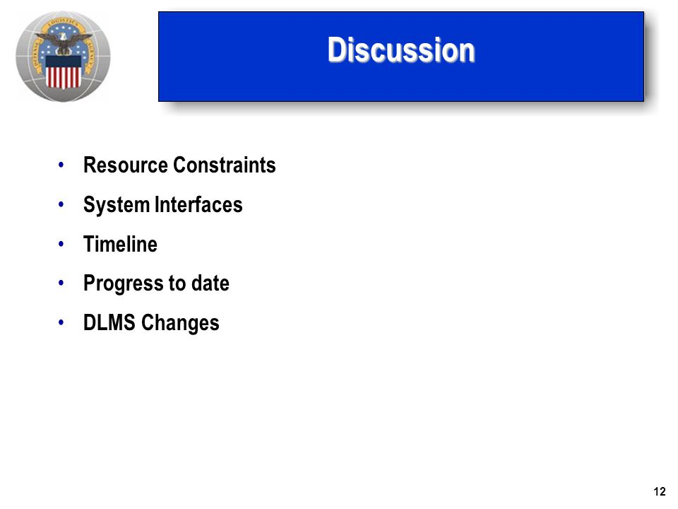 Discussion Resource Constraints System Interfaces Timeline