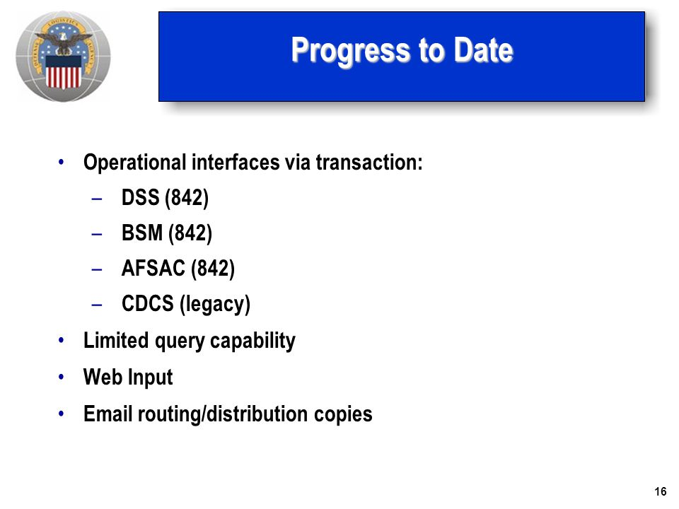 Progress to Date Operational interfaces via transaction: DSS (842)