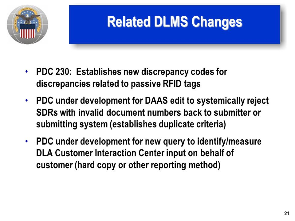 Related DLMS Changes PDC 230: Establishes new discrepancy codes for discrepancies related to passive RFID tags.