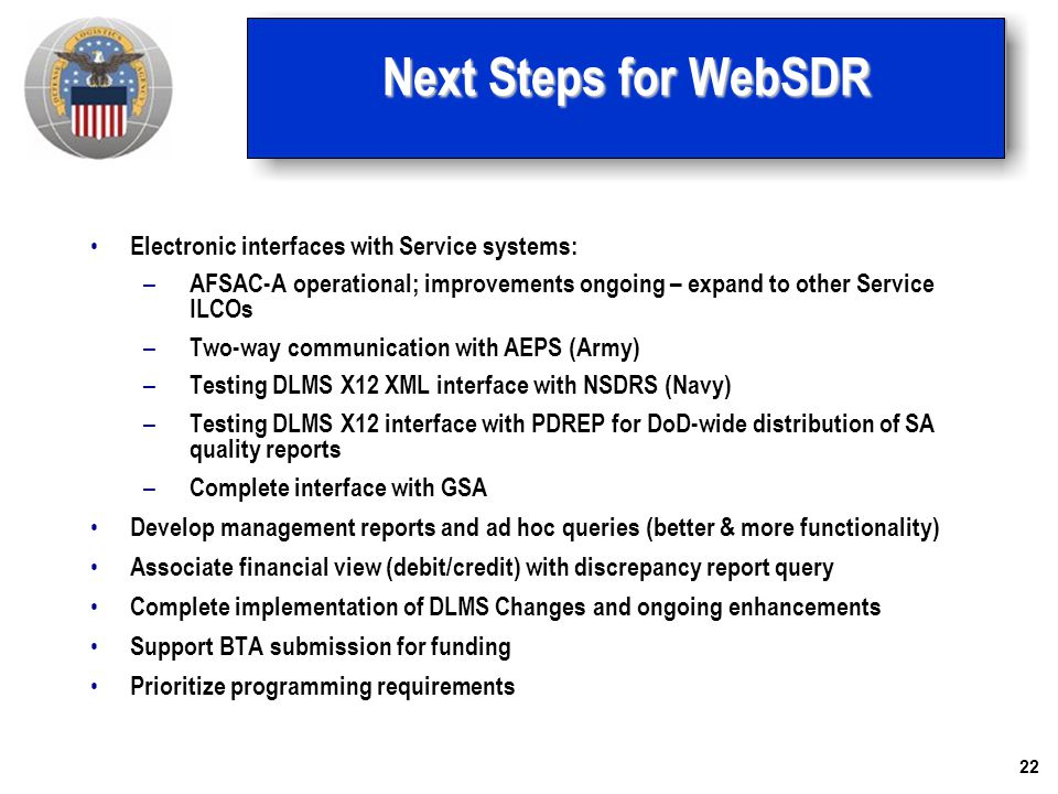 Next Steps for WebSDR Electronic interfaces with Service systems: