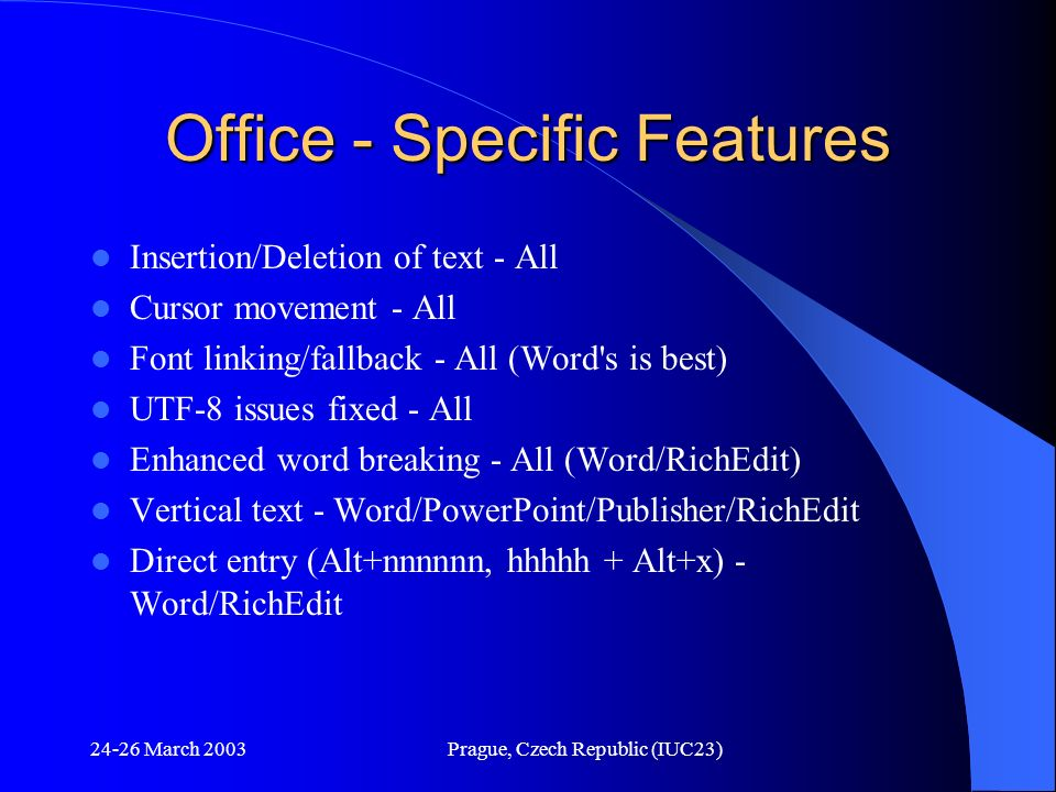 Office - Specific Features