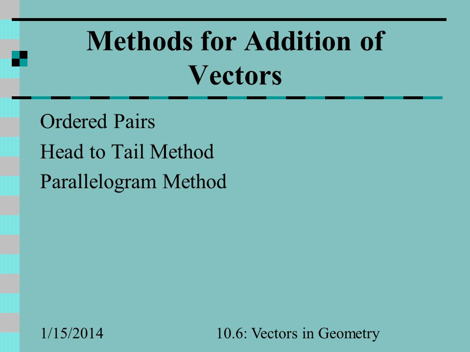 Methods for Addition of Vectors