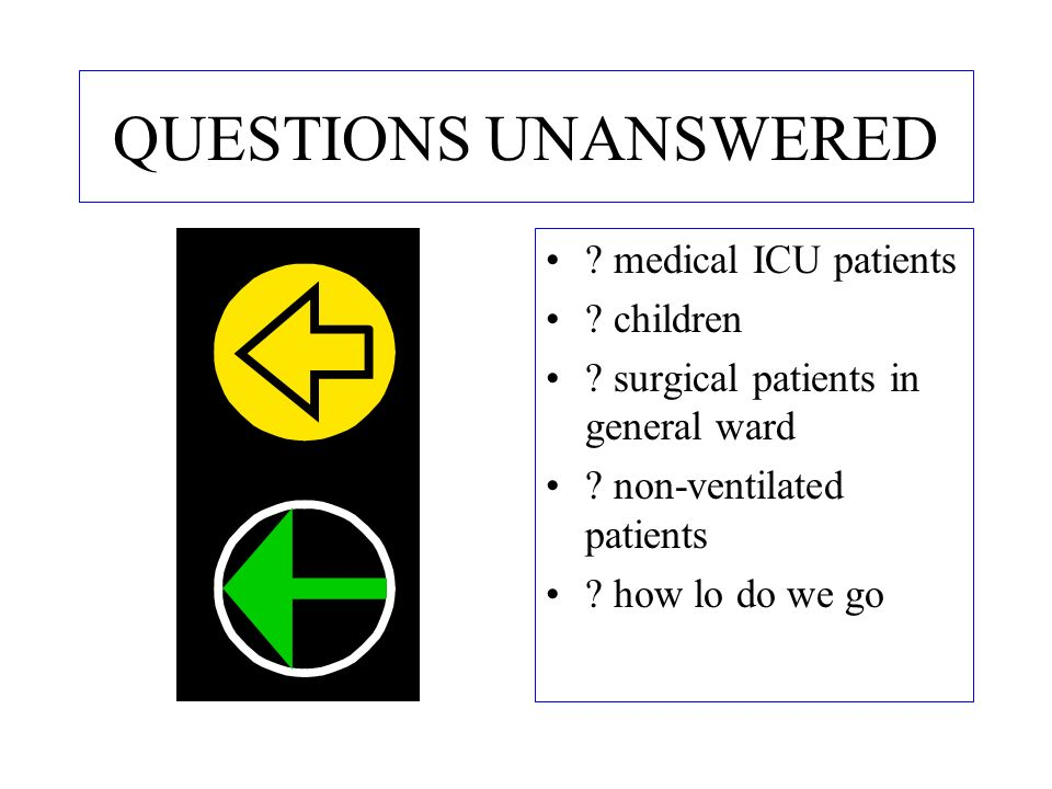 QUESTIONS UNANSWERED medical ICU patients children