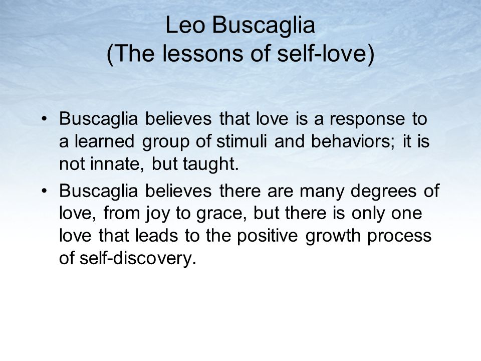 Leo Buscaglia (The lessons of self-love)