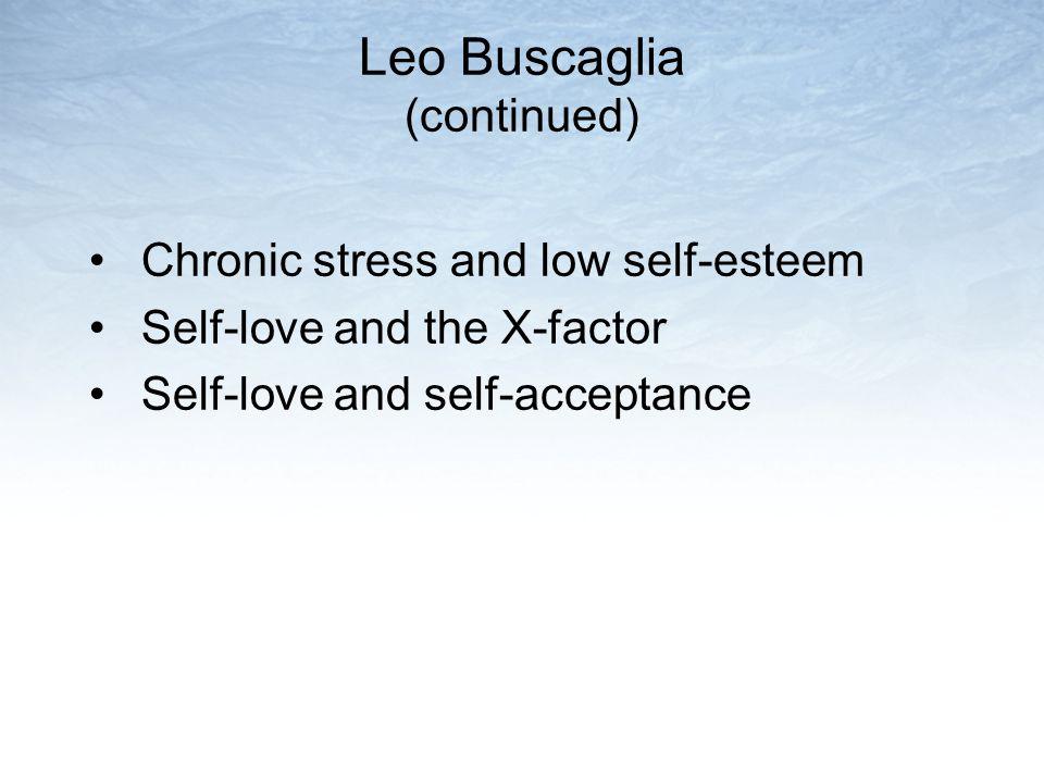 Leo Buscaglia (continued)