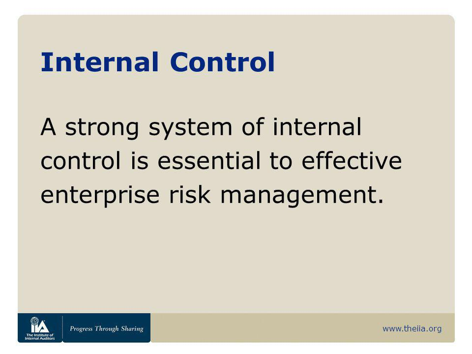 Internal Control A strong system of internal
