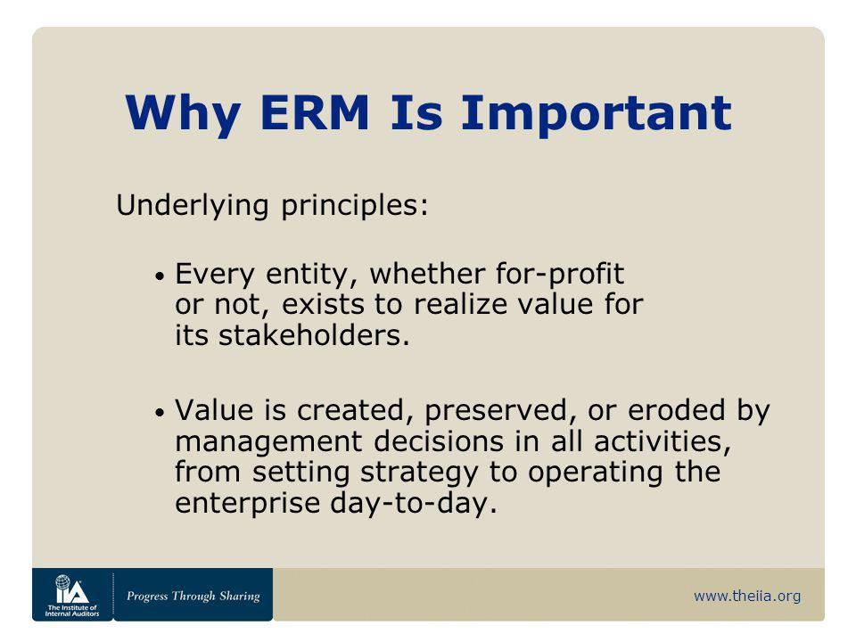Why ERM Is Important Underlying principles: