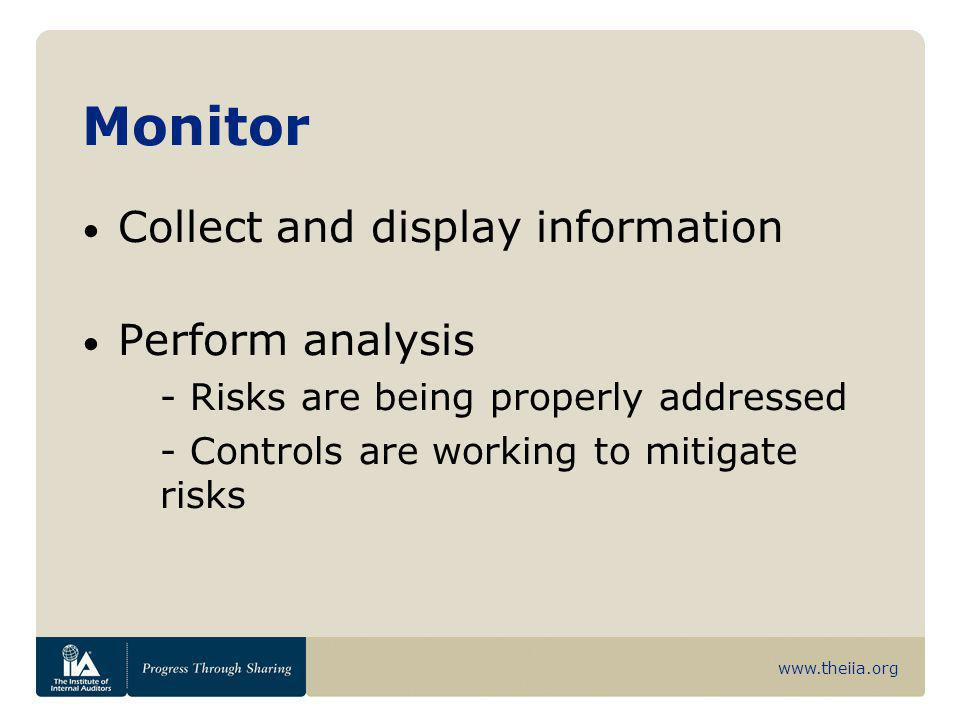 Monitor Collect and display information Perform analysis