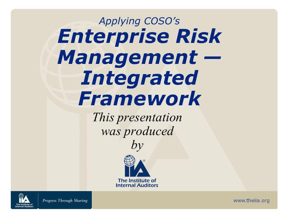 Applying COSO's Enterprise Risk Management — Integrated Framework