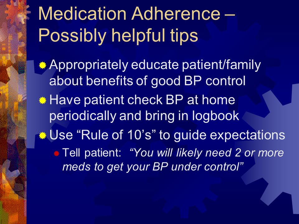 Medication Adherence – Possibly helpful tips