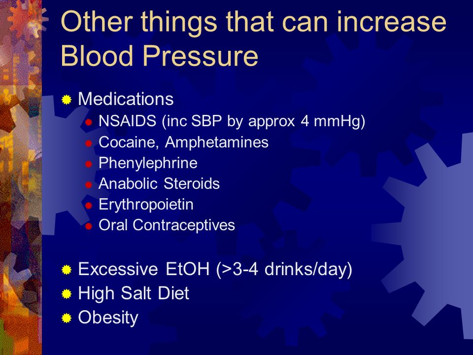 Other things that can increase Blood Pressure