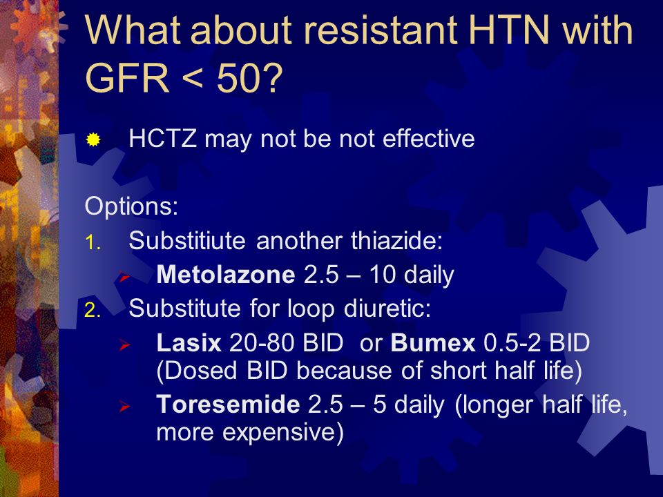 What about resistant HTN with GFR < 50
