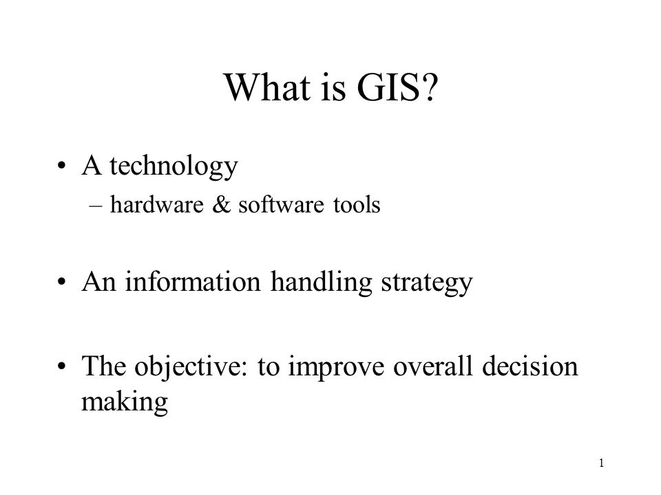 What is GIS A technology An information handling strategy