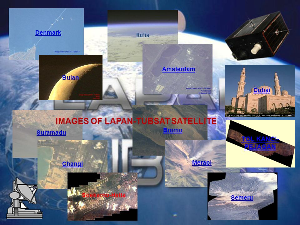 IMAGES OF LAPAN-TUBSAT SATELLITE