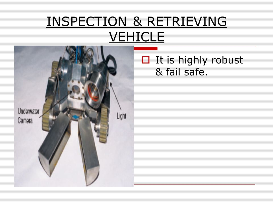 INSPECTION & RETRIEVING VEHICLE