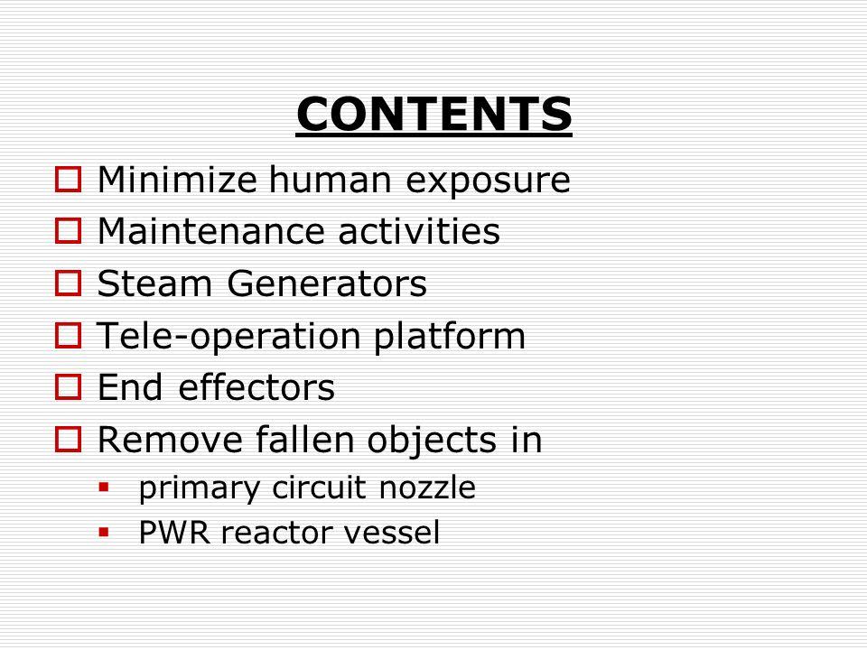 CONTENTS Minimize human exposure Maintenance activities