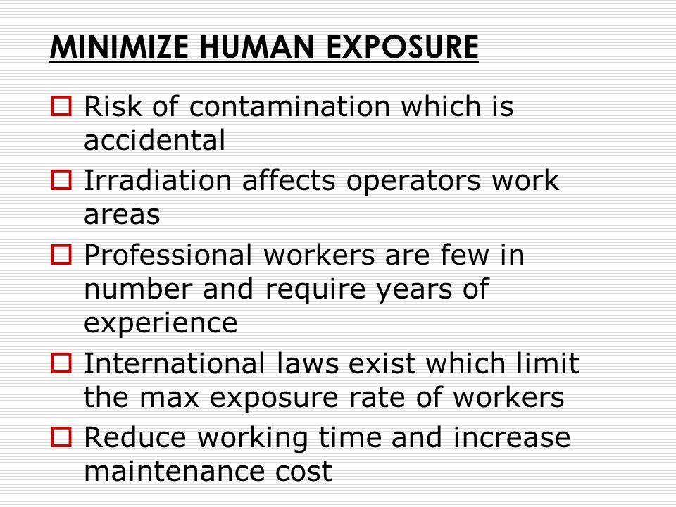 MINIMIZE HUMAN EXPOSURE