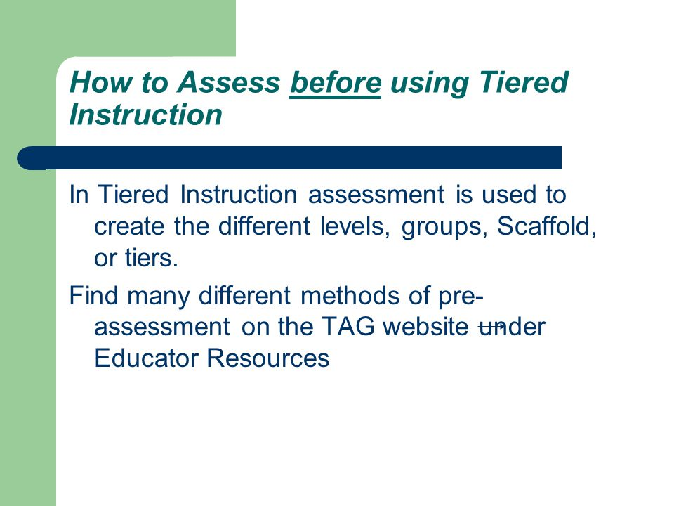 How to Assess before using Tiered Instruction