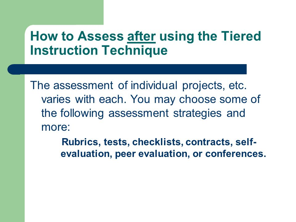 How to Assess after using the Tiered Instruction Technique