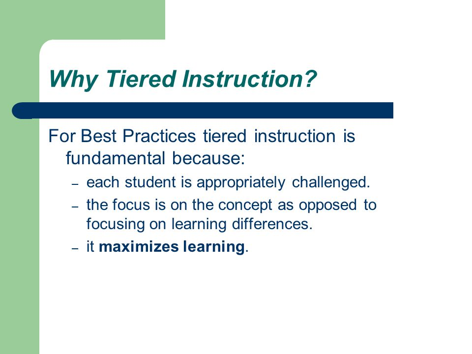 Why Tiered Instruction