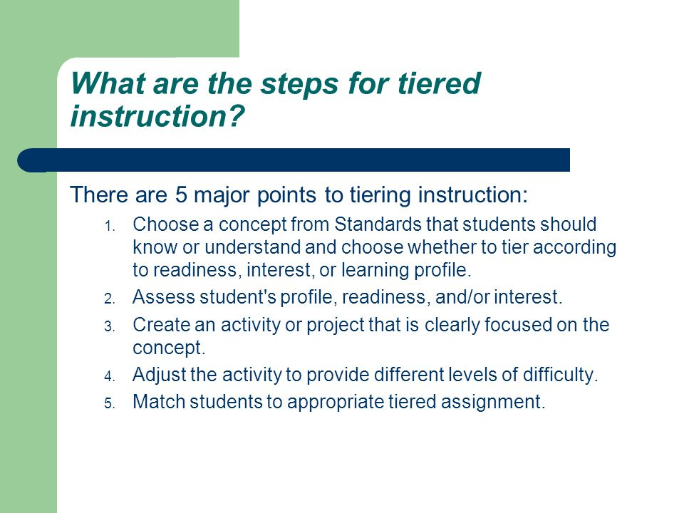 What are the steps for tiered instruction