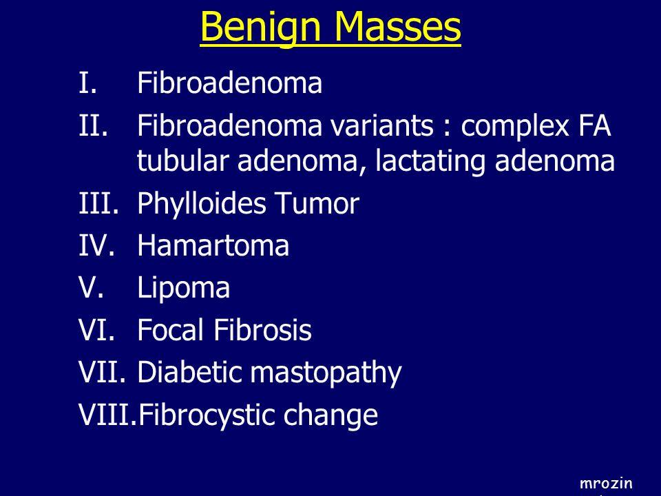 Benign Masses Fibroadenoma