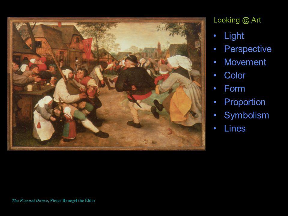 Light Perspective Movement Color Form Proportion Symbolism Lines