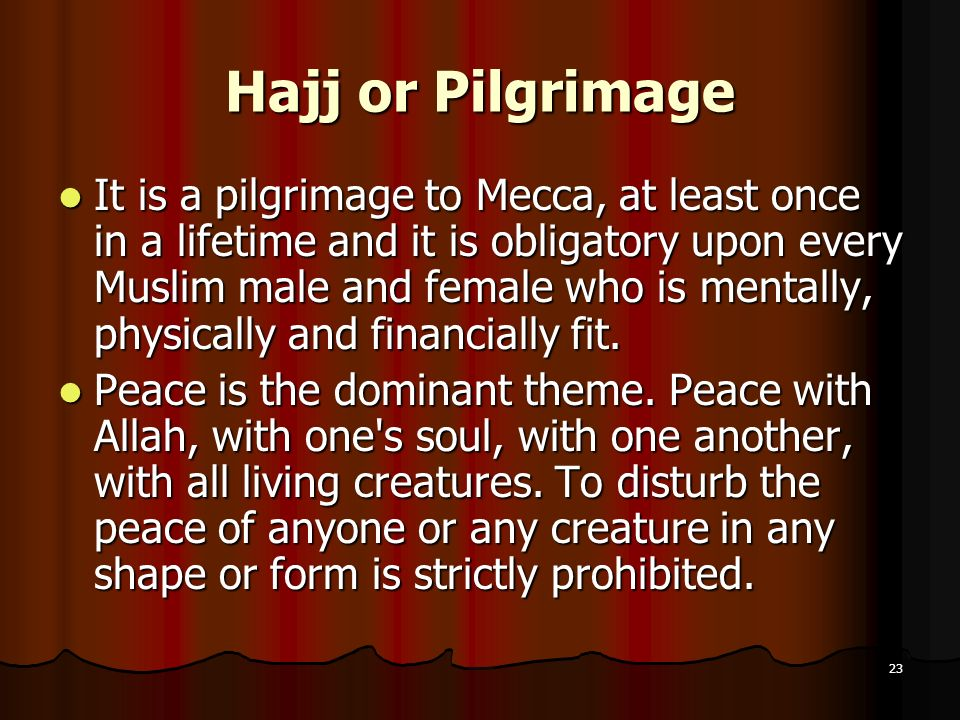 Hajj or Pilgrimage
