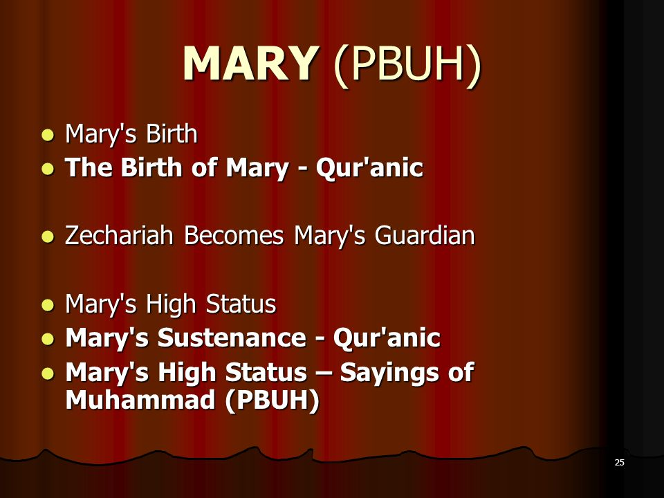 MARY (PBUH) Mary s Birth The Birth of Mary - Qur anic