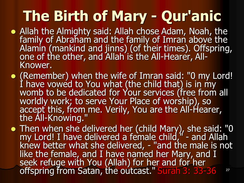 The Birth of Mary - Qur anic