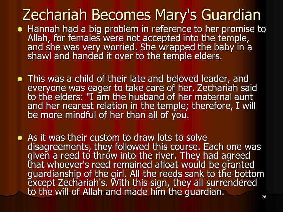 Zechariah Becomes Mary s Guardian